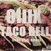 Taco Bell (Prod. By DJ Burns)