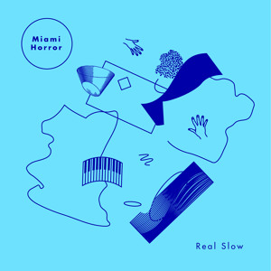 Real Slow (ft. Sarah Chernoff)  by Miami Horror