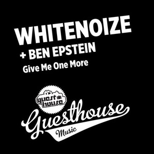 Give Me One More (W/ Ben Epstein) by WhiteNoize