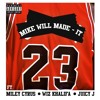Mike Will Made It, Miley Cyrus - 23 ft Wiz Khalifa, Juicy J album artwork