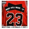 23-Mike Will Made It ft Miley Cyrus, Wiz Khalifa &Juicy J-DJ Rock G MC Hammer Fly Clean Edit album artwork