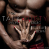 Jason Derulo - Talk Dirty (Clean) [SCJ Edit] [100BPM] album artwork