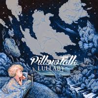 PillowTalk Lullaby Artwork