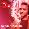 Sundari Komola - Ram Sampath, Usri Banerjee & Aditi Singh Sharma - Coke Studio @ MTV Season 3 album artwork