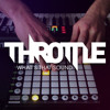 Throttle - Whats That Sound (Mashup)