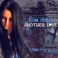 Tom Odell Another Love (Zwette Edit) Artwork