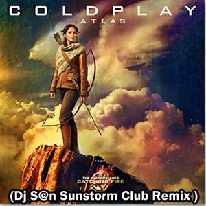 Atlas (Dj S@n Sunstorm Club Remix) Free Download!!!
