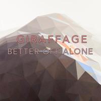 Alice Deejay Better Off Alone (Giraffage Rework) Artwork
