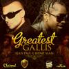 Sean Paul x Beenie Man -  Greatest Gallis (ETC!ETC! Remix) {Free Download}
