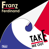 Franz Ferdinand Take Me Out (Daft Punk Remix) Artwork