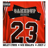 23 FEAT. MILEY CYRUS, WIZ KHALIFA & JUICY J (CAKED UP REMIX) *FREE DOWNLOAD* album artwork
