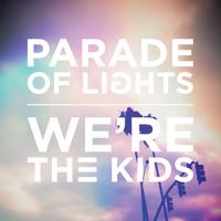 Parade of Lights We're The Kids Artwork