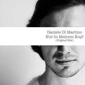 Nur In Meinem Kopf by Daniele Di Martino