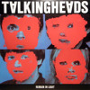 Once In A Lifetime (Gigamesh Remix) by Talking Heads