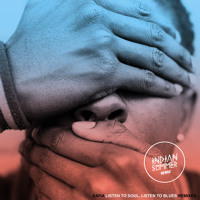 SAFIA Listen To Soul, Listen To Blues (Indian Summer Remix) Artwork