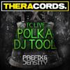 Prefix & Density - TC Live Polka Dj Tool (No Lyrics)