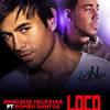 Enrique Iglesias Loco Ft Romeo Santos Remix Dj Gusty Mix2013
