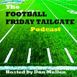 The Football Friday Tailgate Podcast