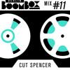 Berlin Boombox Mix #11 - Cut Spencer