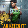 Fya Empress - Ah Ketch It