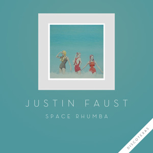 Space Rhumba by Justin Faust