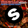 Dimitri Vegas & Like Mike vs Sander van Doorn - Project T (Martin Garrix Remix) album artwork