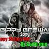Happy  Shappy Oye DJ Alam Mix
