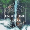 Justin Timberlake -Until The End Of Time Ft. Beyonc (Tajan Remix)