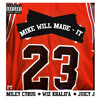 23 - Miley Cyrus Feat. Wiz Khalifa & Juicy J