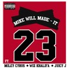 23 - Mike WiLL Made-It [feat. Miley Cyrus, Wiz Khalifa, Juicy J] album artwork