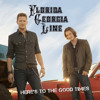Florida Georgia Line - Here's to the Good Times (LISN2DABEAT Mix) [Redrum] album artwork