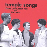 Temple Songs I Can't Look After You Artwork