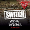Switch | The Valentine's Special 2012