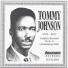 """C.C. Rider: Tommy Johnson """"Canned Heat Blues"""""""