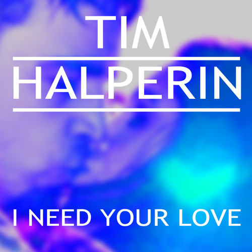 I Need Your Love Acoustic Cover by Tim Halperin