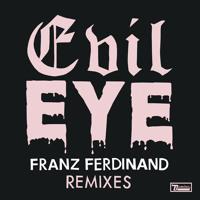 Franz Ferdinand Evil Eye (Alan Braxe Remix) Artwork