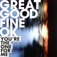Great Good Fine OK You're The One For Me Artwork