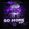 Spenca & AFK - Go Home VIP