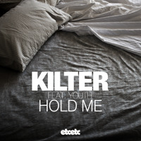 Kilter Hold Me (Ft. YOUTH) Artwork