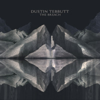 Dustin Tebbutt The Breach Artwork