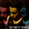 This Time (Ft. Ashleigh Munn)[Prod. By Yussuf & Rockitpro]