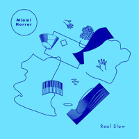 Miami Horror Real Slow (Plastic Plates Remix) Artwork
