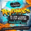 Rhythmics or: How I Learned to Stop Worrying and Love Hardcore Rave [Free Mix]