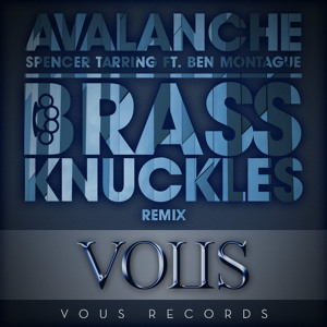 Avalanche Ft. Ben Montague (Brass Knuckles Remix)