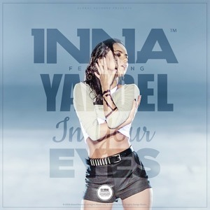 INNA - In Your Eyes (Adi Perez Remix)
