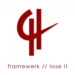 "Framewerk - Lose It (Darko Milosevic Remix) ""Capital Heaven Digital"" Out 4 November"