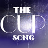 The Cup Song (When I'm Gone- Anna Kendrick Cover)