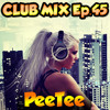 Electro & House Club Mix (October 2013) Ep.45