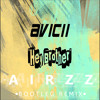 Avicii - Hey Brother (Airzz Bootleg Remix) + Free Download album artwork