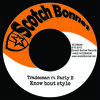 Tradesman ft. Parly B - Know bout style / Style riddim 7